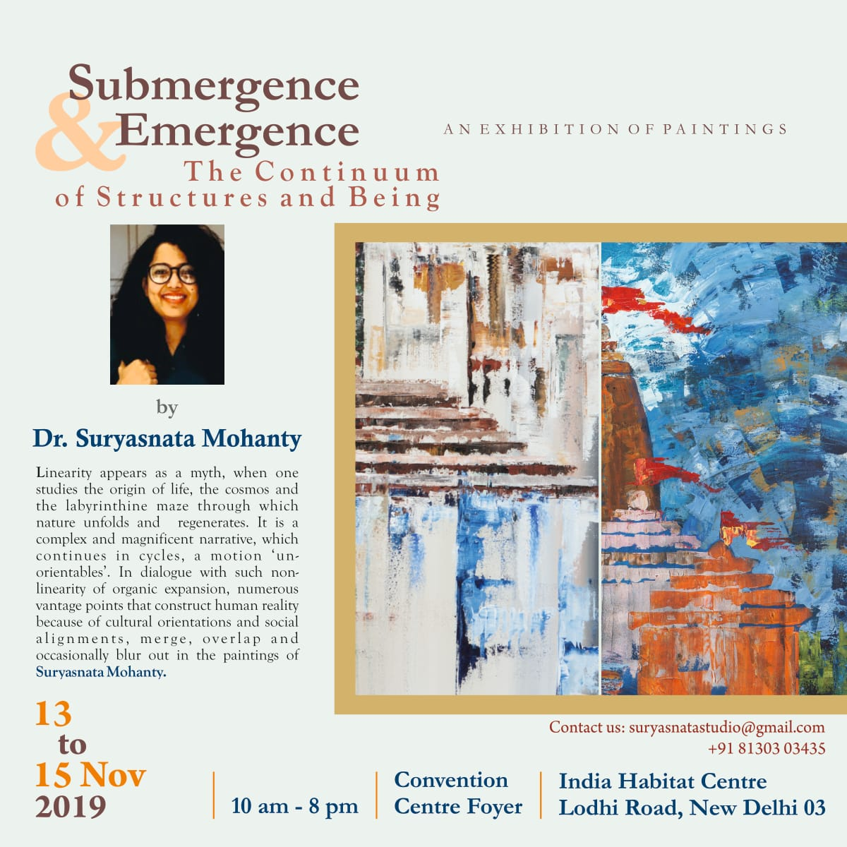 Submergence and Emergence: The  Continuum of Structures and Being'a solo  show of paintings, acrylic on canvas, by  Dr. Suryasnata Mohanty